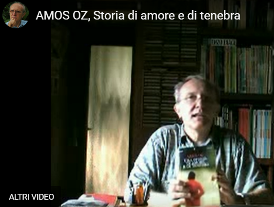 "Paolo Ferrario, commento al libro  ""Storie di amore e di tenebra"" di AMOS OZ, video in youtube, 31 ottobre 2006"