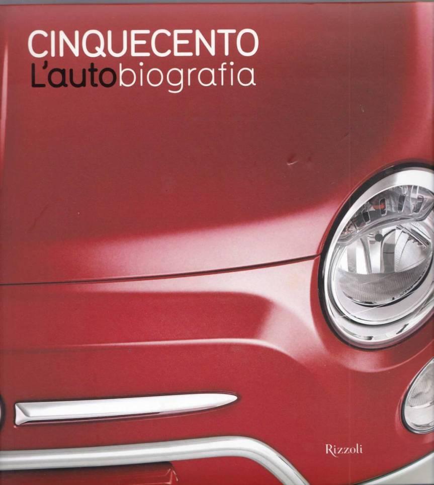 ARDIZIO LORENZO, Cinquecento. L'AUTObiografia, Rizzoli,2011