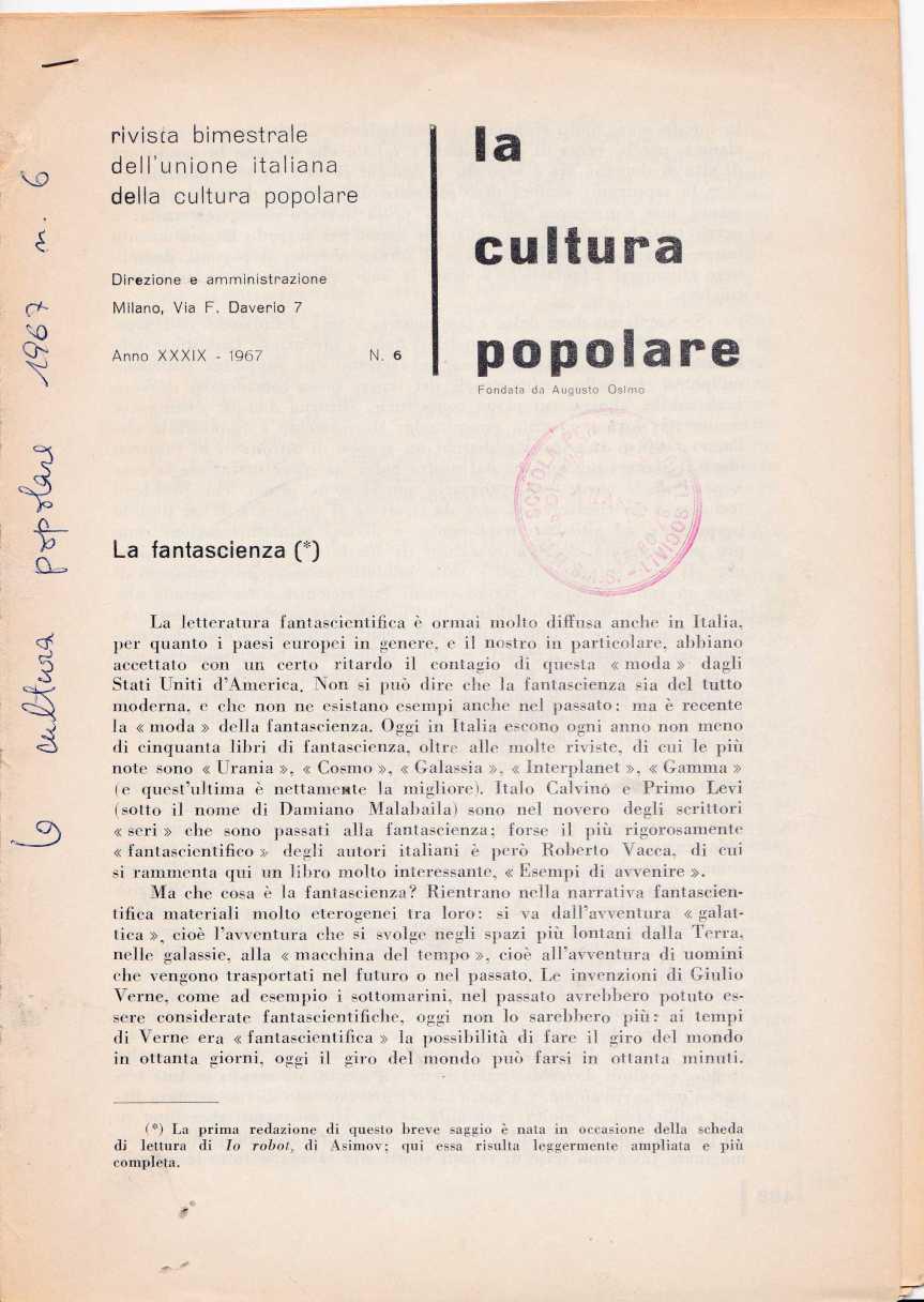 LAURA CONTI, La fantascienza, in La cultura popolare, rivista della unione italiana della cultura popolare, Via Daverio, Milano, n. 6,1967
