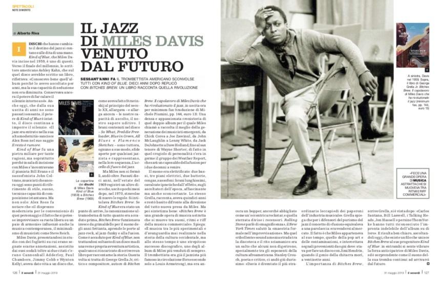 Il Jazz di MILES DAVIS venuto dal futuro, articolo di Alberto Riva in La repubblica / il Venerdì | rimando al blog Seguire i pappagalli -albertorivablog.wordpress.com, 31 maggio2019