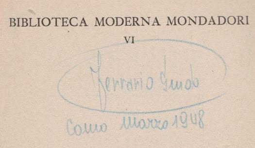 """La sorpresa biografica di ritrovare in un libro una annotazione: """"Como, Marzo 1948"""". L'autore era mio padre, Guido. E io sarei nato 7 mesi dopo: 26 novembre1948"""