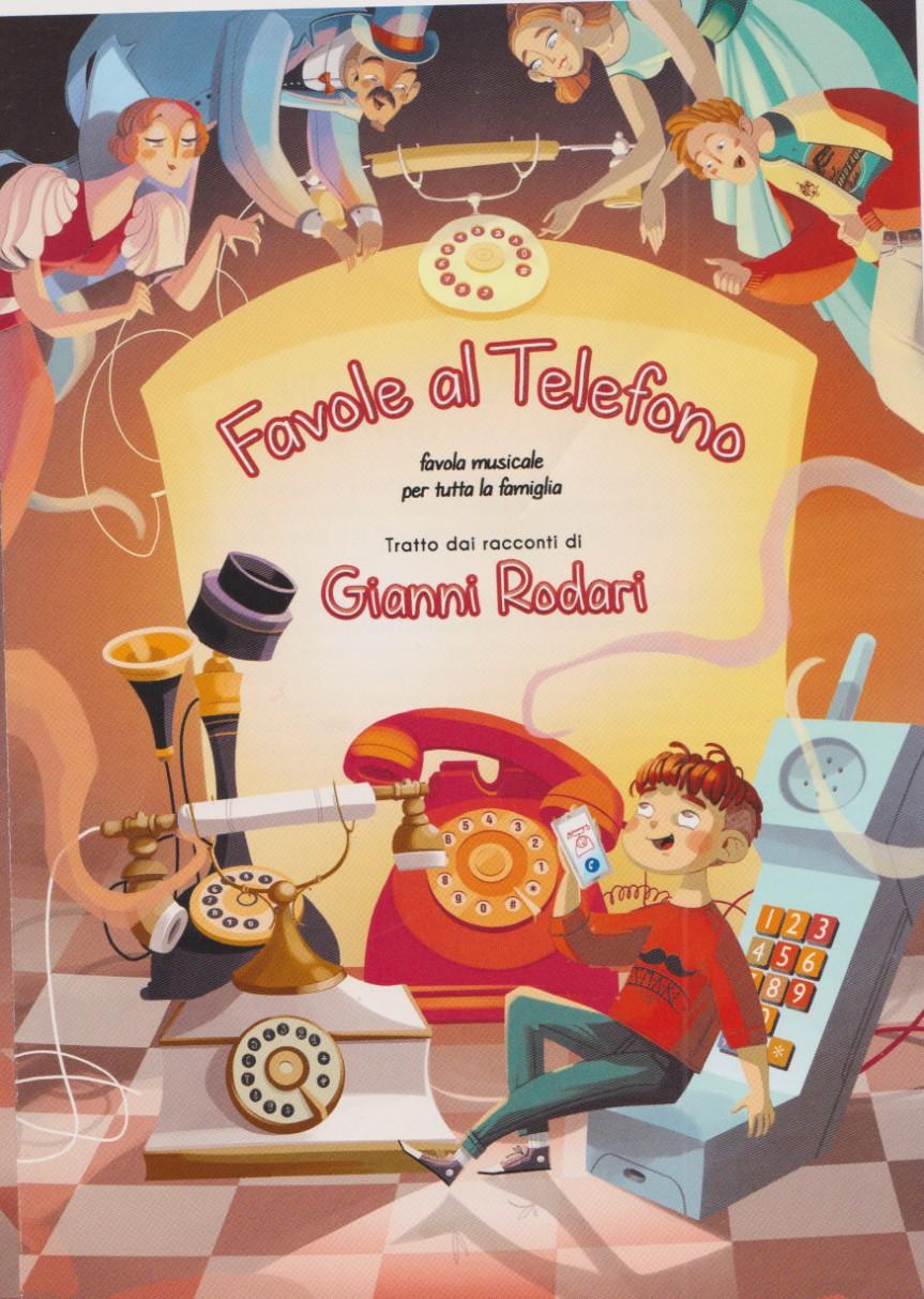 FAVOLE AL TELEFONO, favola musicale tratta dai racconti di GIANNI RODARI, al Teatro Giuditta Pasta, Saronno (VA), 13 ottobre2019