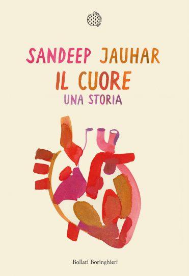 JAUHAR Sandep, Il cuore, una storia – Bollati Boringhieri,2019
