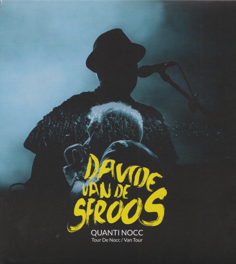 Davide VAN DE SFROOS, Quanti nocc (tour De Nocc; Van Tour), 2 CD del 23 novembre2019