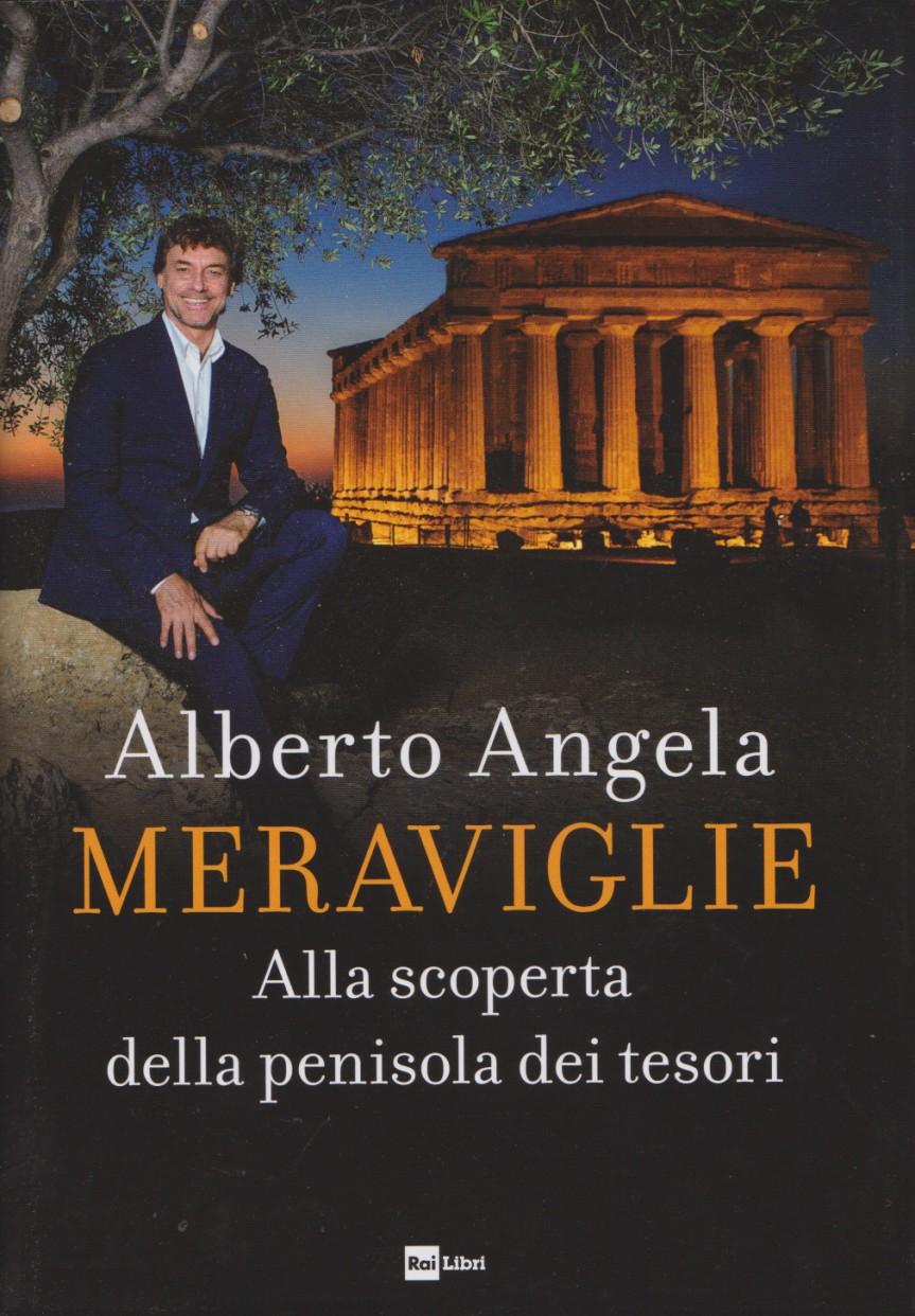 ANGELA Alberto, Meraviglie. Alla scoperta della penisola dei tesori, Rai Libri,  2019. Indice dellibro