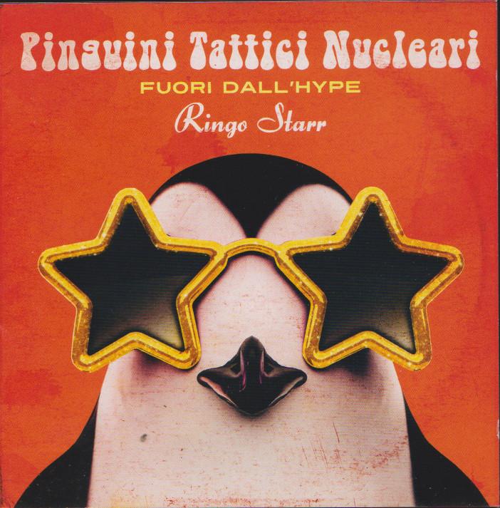 PINGUINI TATTICI NUCLEARI, FUORI DALL'HYPE  Ringo Star. Cd Sony Music,2020